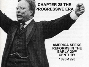 Progressive Era Notes
