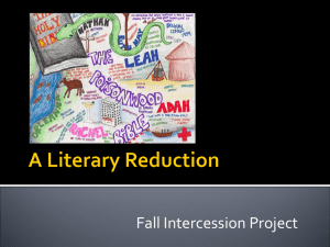 1.) A Literary Reduction Fall intercession