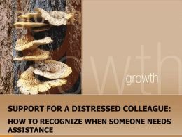 Support for a Distressed Colleague ()