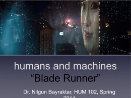"humans and machines ""Blade Runner"""