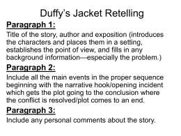 Duffy`s Jacket Retelling
