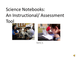 Science Notebooks: An Instructional/ Assessment Tool