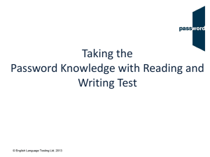Taking the Password Knowledge with Reading and Writing Test