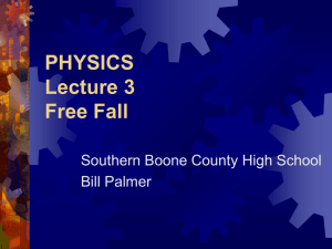 PHYSICS Lecture 3 Free Fall
