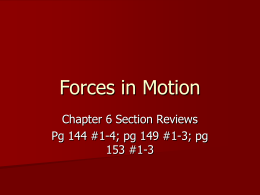 Forces in Motion - Mr. Holcomb`s Laboratory