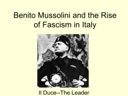 Benito Mussolini and the Rise of Fascism in Italy