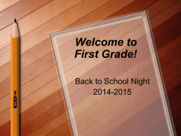 Grade 1 Back to School Night Presentation