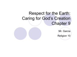 Respect for the Earth: Caring for God`s Creation Chapter 9