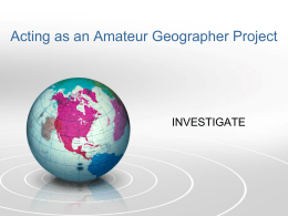 Acting as an Amateur Geographer Project