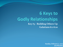 6 Keys to Godly Relationships - Meridian Woods Church of Christ