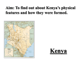 Kenya Physical Features