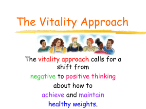 The Vitality Approach