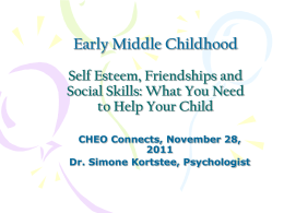 Self Esteem, Friendships and Social Skills: What You Need to Help
