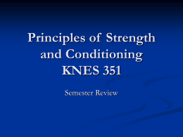 Principles of Strength and Conditioning KNES 351