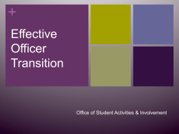 Effective Officer Transition