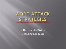 Word Attack Strategies http://www.readinga