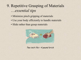9. Repetitive Grasping of Materials …essential tips