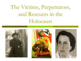 Stereotyping the Victims, Perpetrators, and Rescuers in the Holocaust