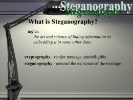 What is Steganography? - Department of Computer Science