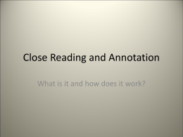 Close Reading and Annotation
