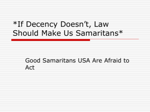 If Decency Doesn`t, Law Should Make Us Samaritans