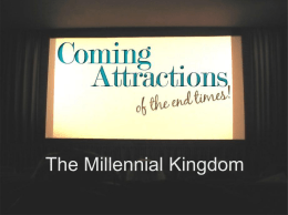 End Times: The Millennial Kingdom