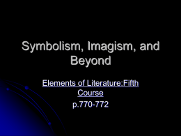 Symbolism, Imagism, and Beyond
