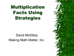 Multiplication Facts Bloom Using Strategies SUM 2011