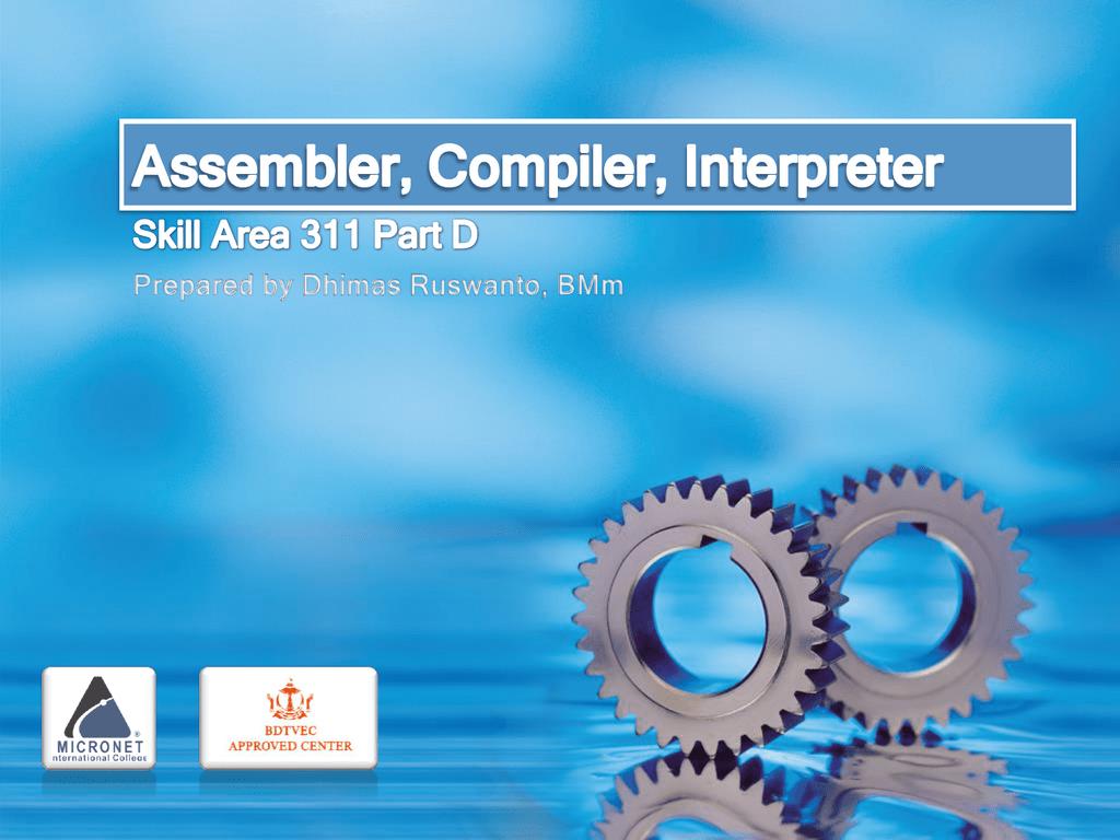 Part D – Assembler, Compiler & Interpreter