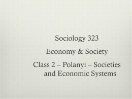 Karl Polanyi – Societies and Economic Systems