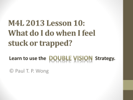 What do I do when I feel stuck or trapped? Learn to use the double