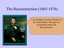 The Reconstruction (1865-1876)