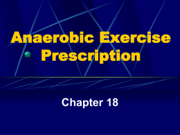 Chapter 18 Anaerobic Exercise Prescription