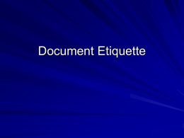 Document Etiquette