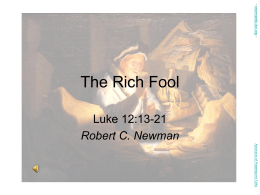 The Rich Fool - newmanlib.ibri.org