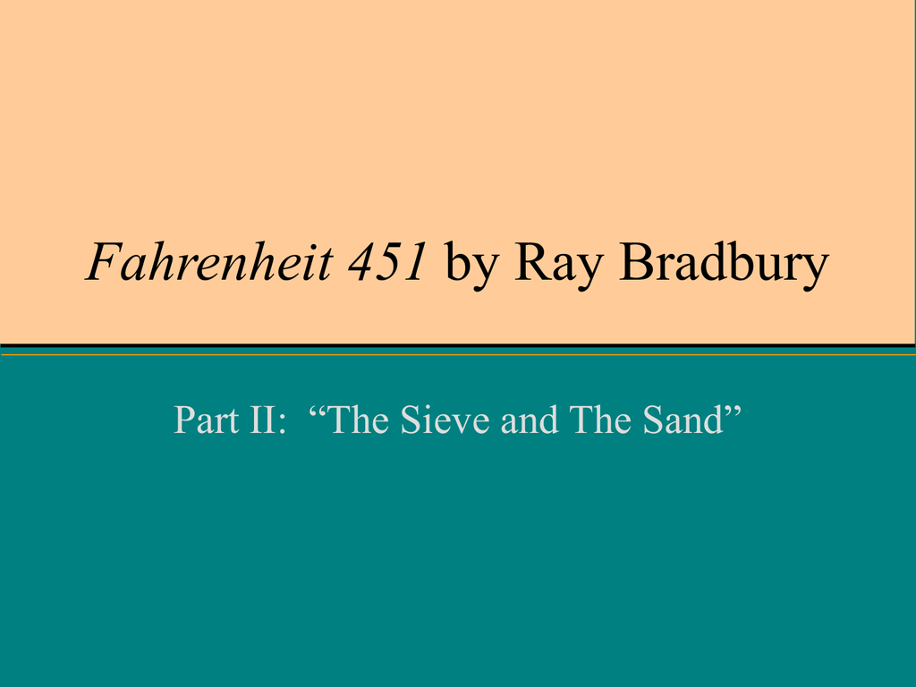 an analysis of writing techniques in fahrenheit 451 by ray bradbury