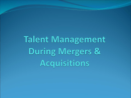 Talent Management During Mergers & Acquisitions
