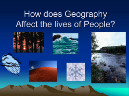Geography Affects the lives of People