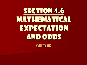 Mathematical Expectation and Odds
