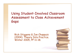 Using Student-Involved Classroom Assessment to Close