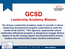 D9 complete PPT - GCSD Leadership Academy