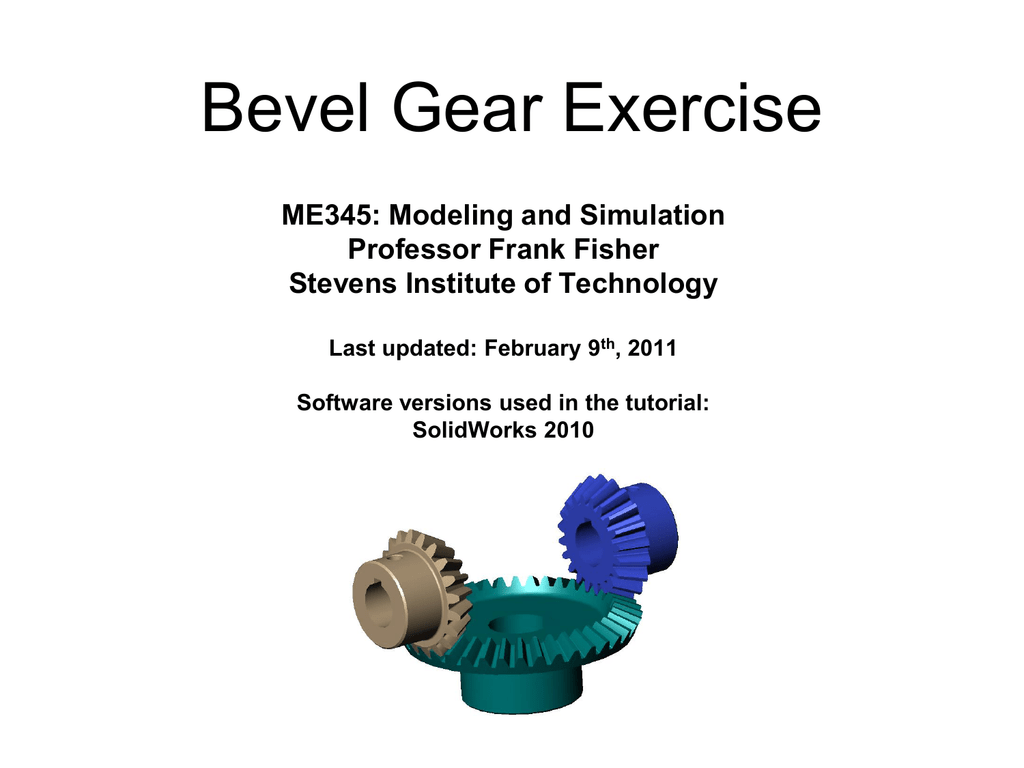 Bevel Gear Exercise - Stevens Institute of Technology