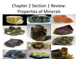 Chapter 2 Section 1: Properties of Minerals