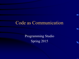 Code As Communication - TAMU Computer Science Faculty Pages
