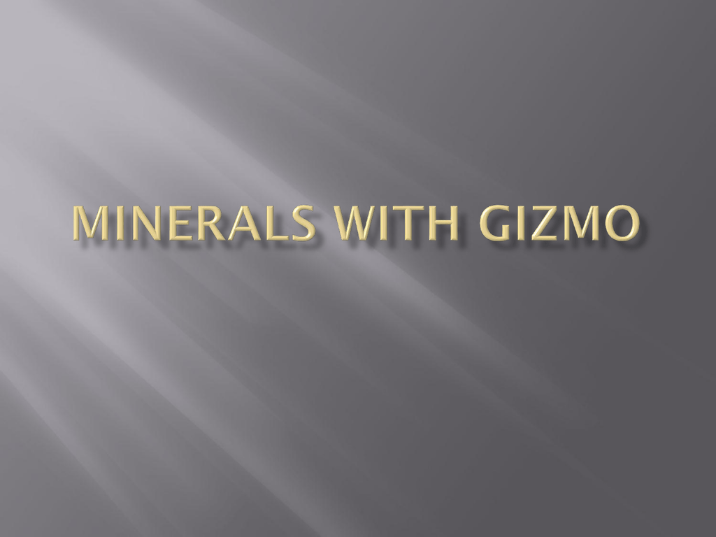 Mineral Identification Gizmo (student worksheet)