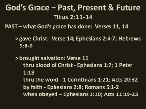 God`s Grace – Past, Present & Future Titus 2:11-14