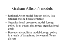 Graham Allison`s models