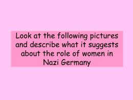 The Role of Women in Nazi Germany