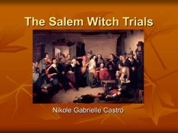 The Salem Witch Trials (Period 4)