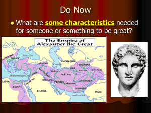 Ch 9 Sec 3 Alexander and the Hellenistic Age